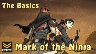 The Basics - Mark of the Ninja (Gameplay)