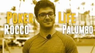 Rocco Palumbo - POKER LIFE