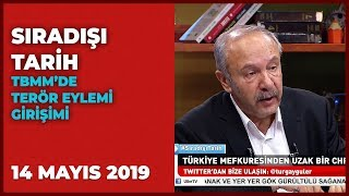 Sıradışı Tarih Turgay Güler   Mehmet Çelik   14 Mayıs 2019