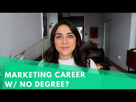 HOW TO GET A JOB IN MARKETING WITH NO DEGREE