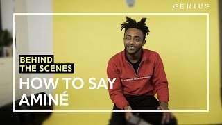 How To Say Aminé | Behind The Scenes mp3