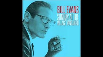 Bill Evans   Sunday at the Village Vanguard Not Now Music 1
