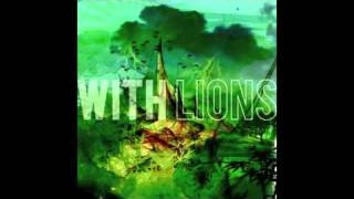 With Lions - Our Great Rise