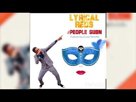 Lyrical Reds - People Sub'n (Antigua 2019 Soca)