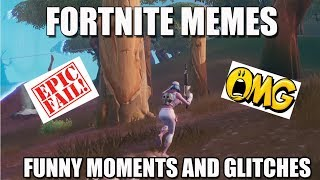 #FORTNITE MEMES GLITCHES AND EXSPOED SCAMMERS