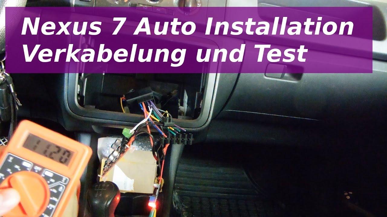 Nexus 7 Autoeinbau Teil 2 - Verkabelung und Test - YouTube