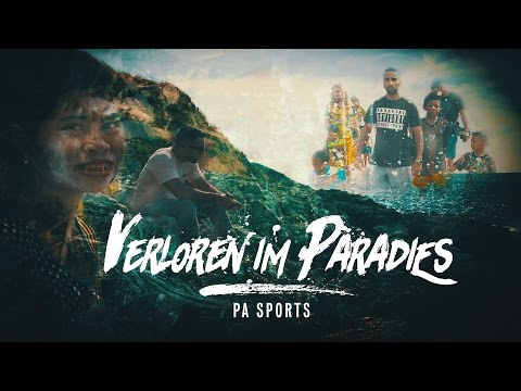 PA Sports - Verloren im Paradies (prod. by Svensonite)