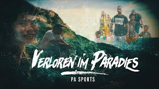 PA Sports - Verloren im Paradies (prod. by Svensonite)