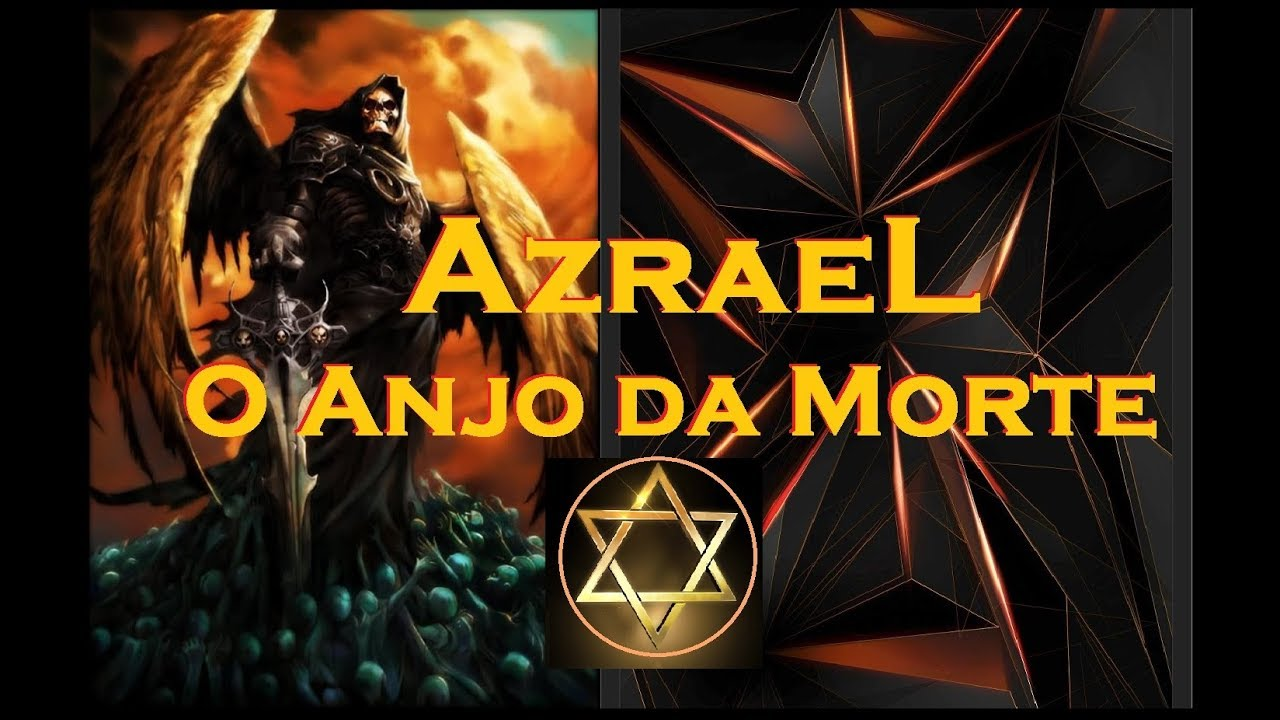Azrael A Historia Do Anjo Da Morte Youtube