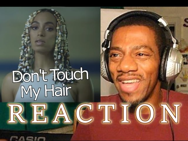 solange-dont-touch-my-hair-official-video-reaction-robertantonvlogs