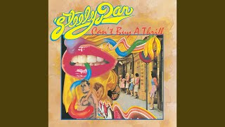 Provided to YouTube by Universal Music Group Kings · Steely Dan Can...