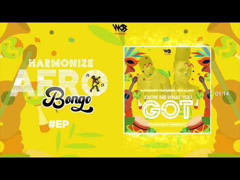 harmonize-ft-yemi-alade---show-me-what-you-got-(official-audio)-sms-skiza-8545385-to-811