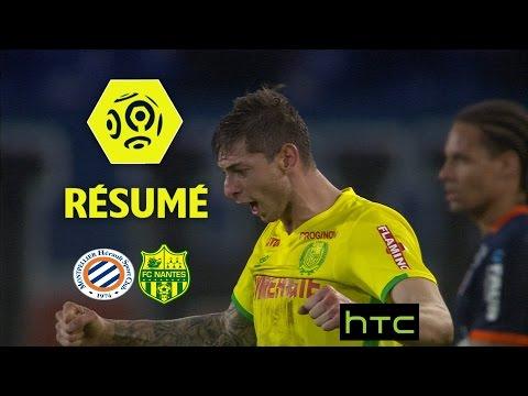 Montpellier Hérault SC - FC Nantes (2-3)  - Résumé - (MHSC - FCN) / 2016-17