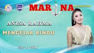 Gambar cover Anisa Rahma - Mengejar Rindu ( Official )