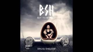B.S.H (Bass Sultan Hengzt) - Weck mich nie wieder auf - Gewinnspiel