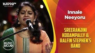 Innale Neeyoru - Sreeranjini Kodampally & Ralfin Stephen's Band - Music Mojo Season 6 - Kappa TV