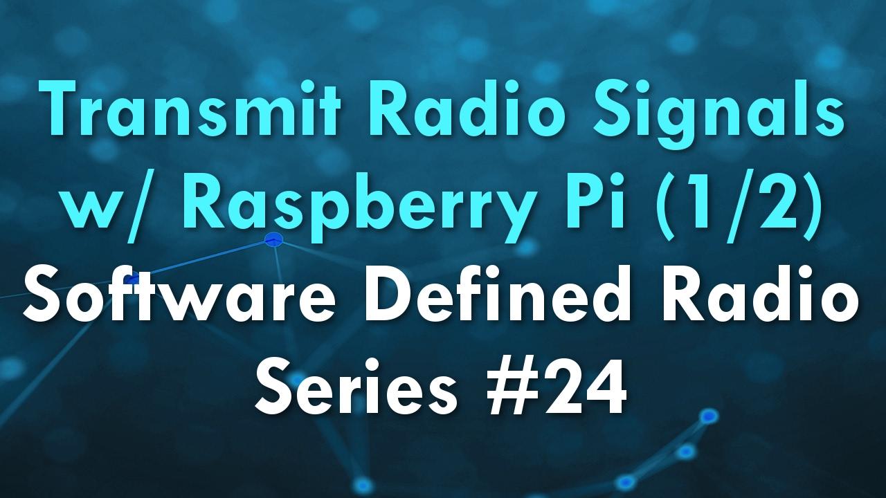 Transmit Radio Signals with Raspberry PI