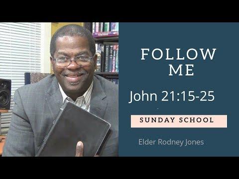 Sunday School Lesson, Follow Me, John 21:15-25, April 15, 2018