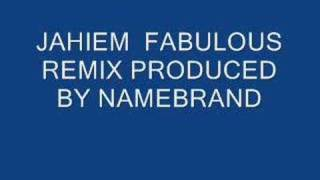 JAHEIM, FABULOUS REMIX, PRODUCED BY NAMEBRAN