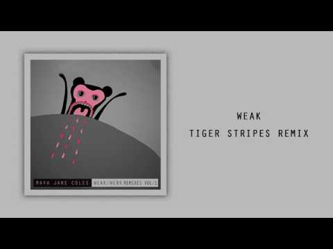 Maya Jane Coles - Weak (Tiger Stripes Remix)