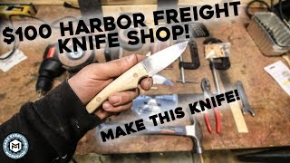 $100 Harbor Freight Knife Shop!