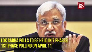 Lok Sabha polls to be held in 7 phases, 1st phase polling on April 11