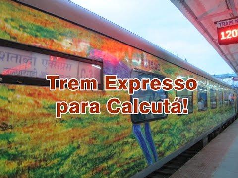 TREM EXPRESSO PARA CALCUTÁ | VIAJANDO DE TREM PELA ÍNDIA!