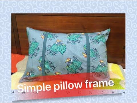 How easy to make a pillow frame/ Cách may áo gối cực đơn giản