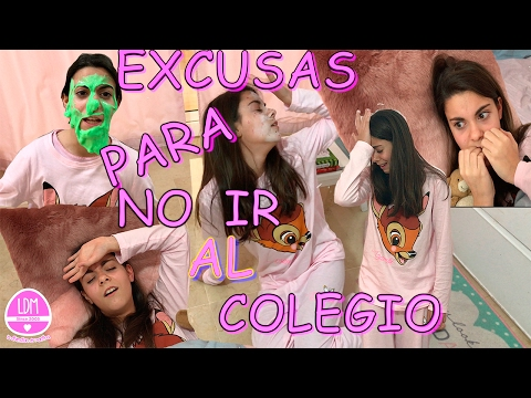 ESCUELA / EXCUSAS PARA NO IR AL COLEGIO / COLABORACION