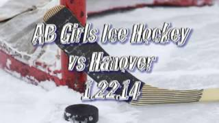 Acton Boxborough Varsity Girls Hockey vs Hanover 1/22/14