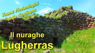 Il Nuraghe Lugherras - Tesori Archeologici della Sardegna