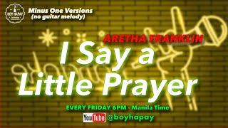 Baixar Aretha Franklin I say a little prayer acoustic minus one karaoke cover