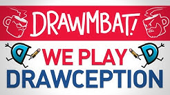 We Play Drawception - DRAWMBAT