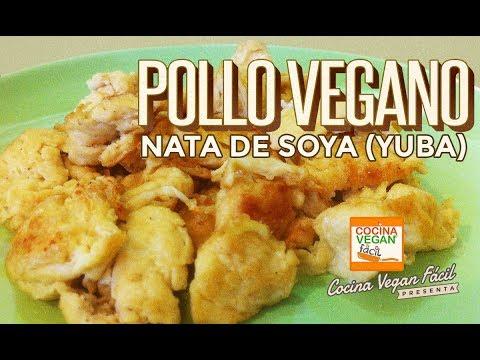 Pollo vegano (nata de soya o yuba) - Cocina Vegan Fácil