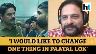 Paatal Lok actor Jaideep Ahlawat gets candid