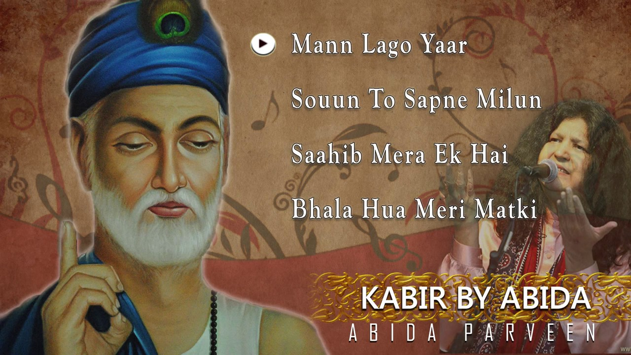 Kabir By Abida Parveen Popular Songs 2015