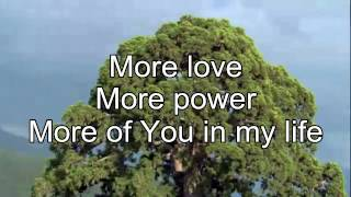 More Love More Power - Lyric Video HD