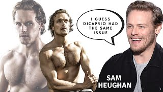 SAM HEUGHAN on His Good Looks - and Why He Would Love to Get Fat for a Role