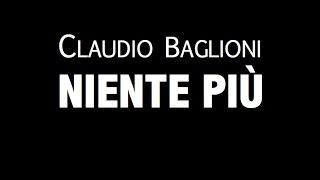 CLAUDIO BAGLIONI / NIENTE PIÙ / LYRIC VIDEO