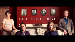 You Go Down Smooth - Lake Street Dive