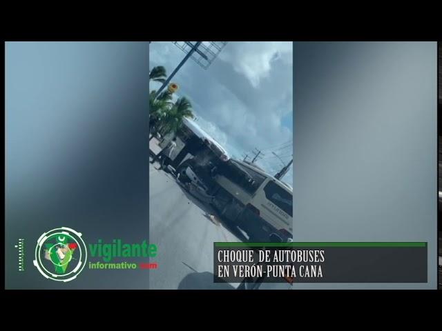 Choque de autobuses en Verón-Punta Cana