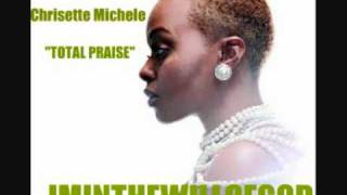Chrisette Michele - Total Praise (2010)