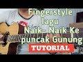Tutorial gitar Fingerstyle | Naik naik ke puncak gunung