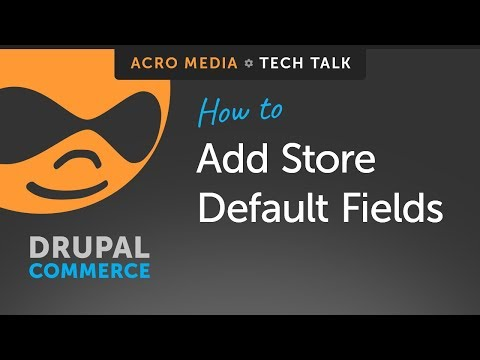 ▶️-how-to:-add-store-default-fields-in-drupal-commerce