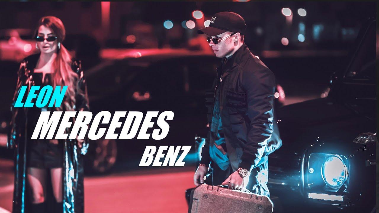 LEON - MERCEDES BENZ (OFFICIAL VIDEO)