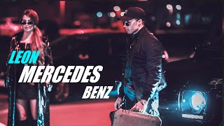 LEON - MERCEDES BENZ (OFFICIAL VIDEO)