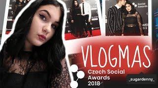 VLOGMAS a něco jako GRWM na Czech Social Awards | SugarDenny