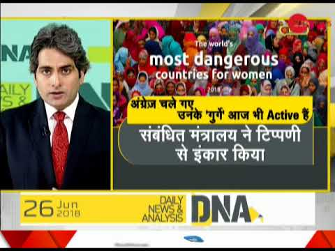DNA: Analysis of report  which says India is most dangerous country for women