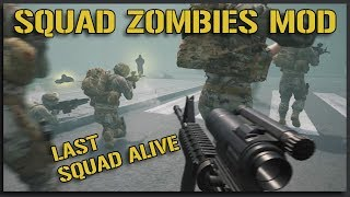 LAST REMAINING SQUAD VS ZOMBIES!! - Zombies Mod Squad Gameplay