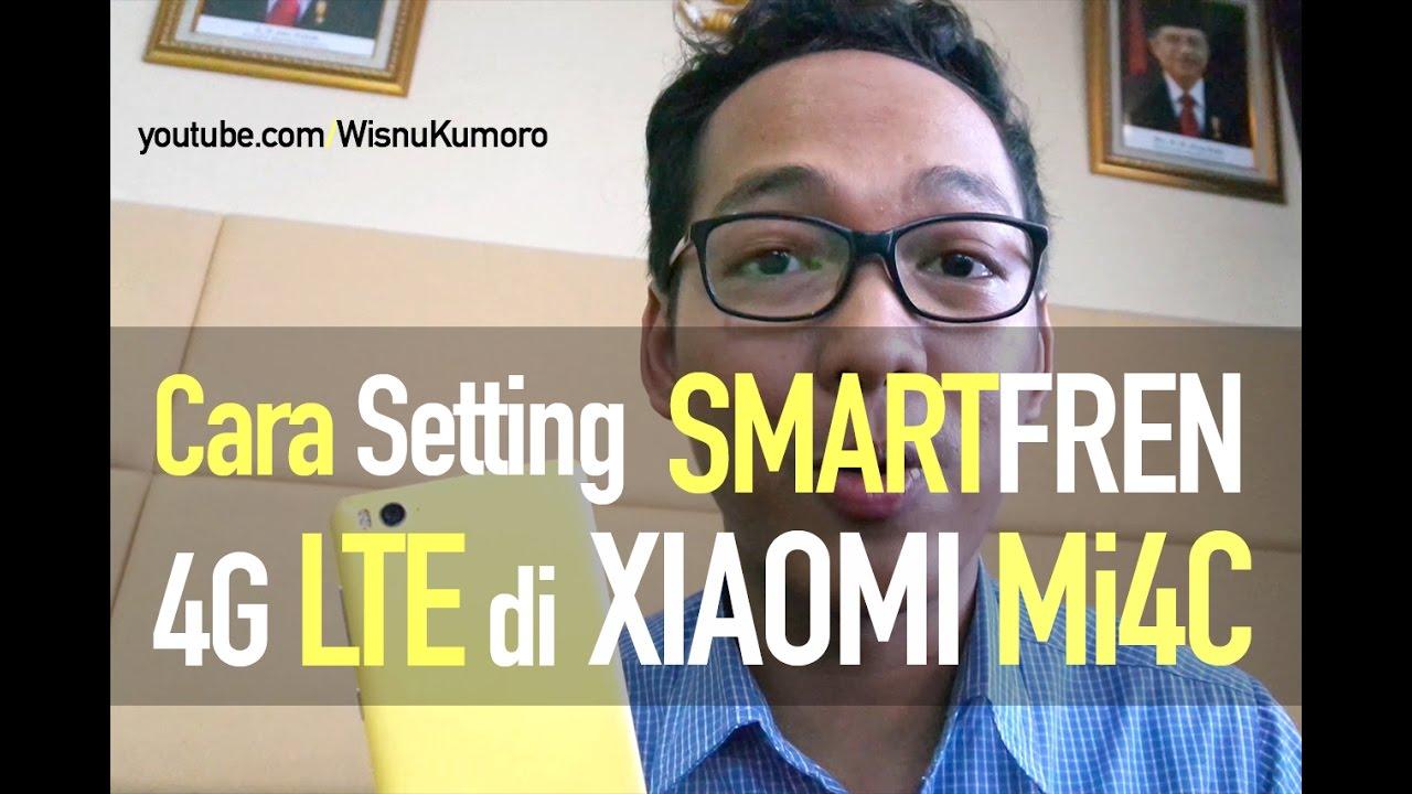 Smartfren 4g Lte Di Xiaomi Mi4c Bisa Gini Caranya Youtube Perdana Axis Aktif Pulsa 0 K Curhatgadget How2be